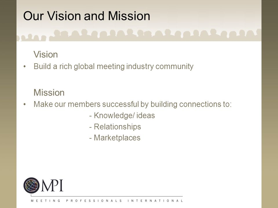 Our Vision and Mission Vision Mission