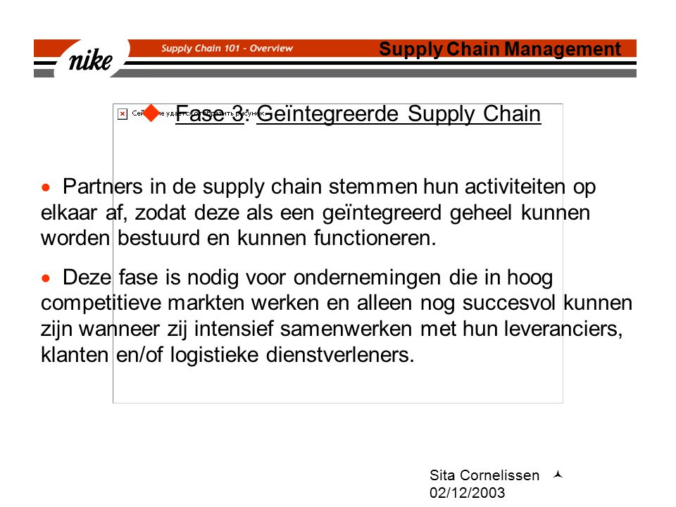 Fase 3: Geïntegreerde Supply Chain