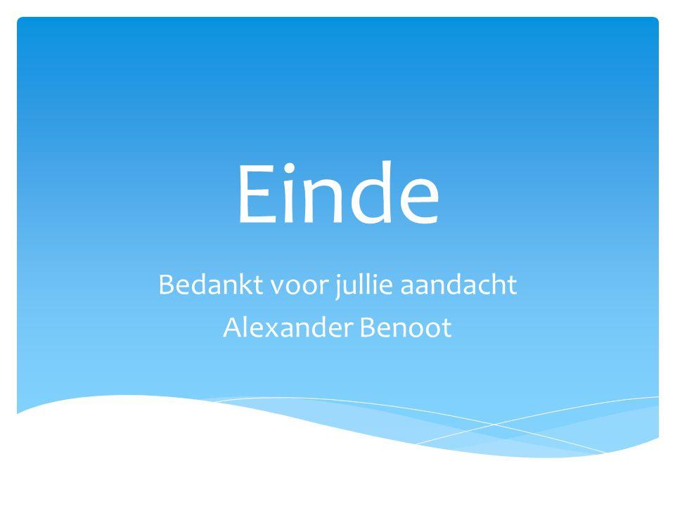 Bedankt voor jullie aandacht Alexander Benoot