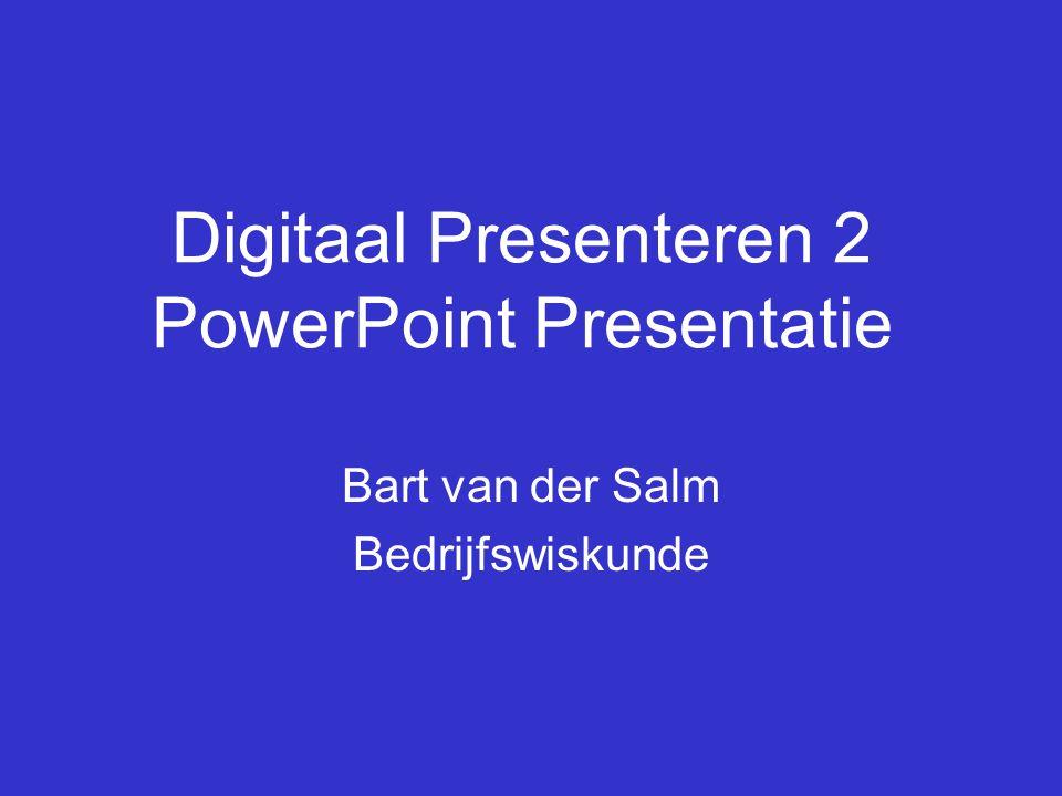 Digitaal Presenteren 2 PowerPoint Presentatie