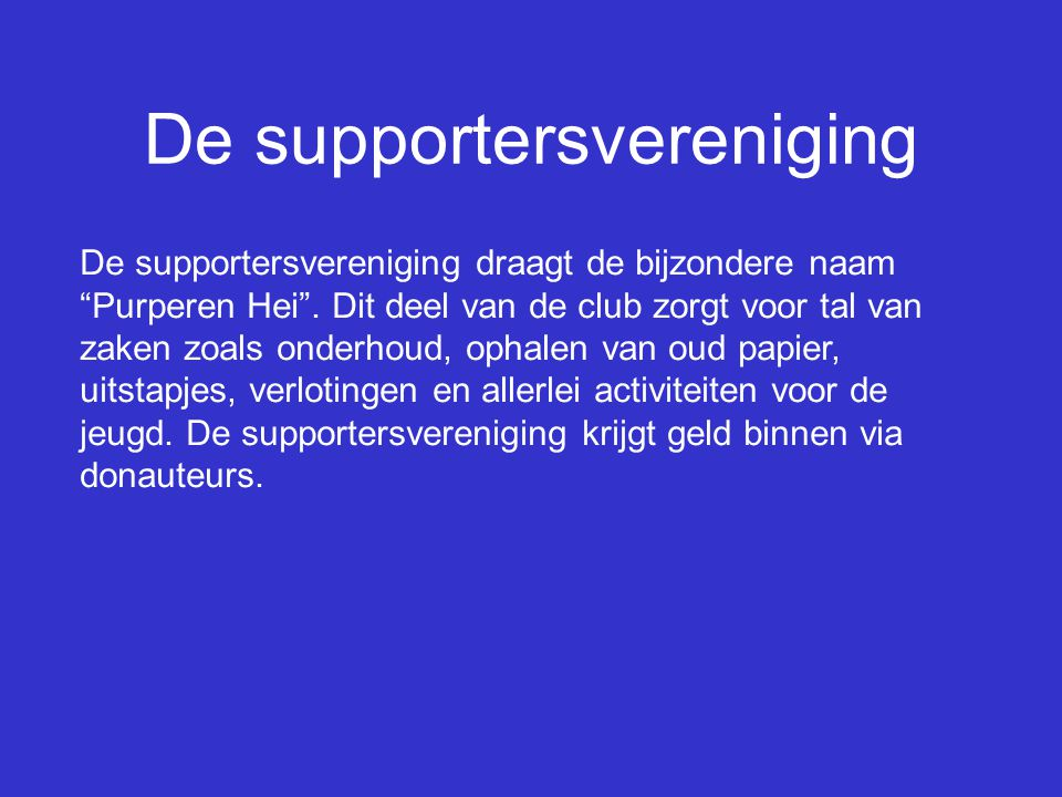 De supportersvereniging