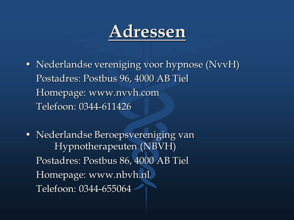 Adressen Nederlandse vereniging voor hypnose (NvvH)