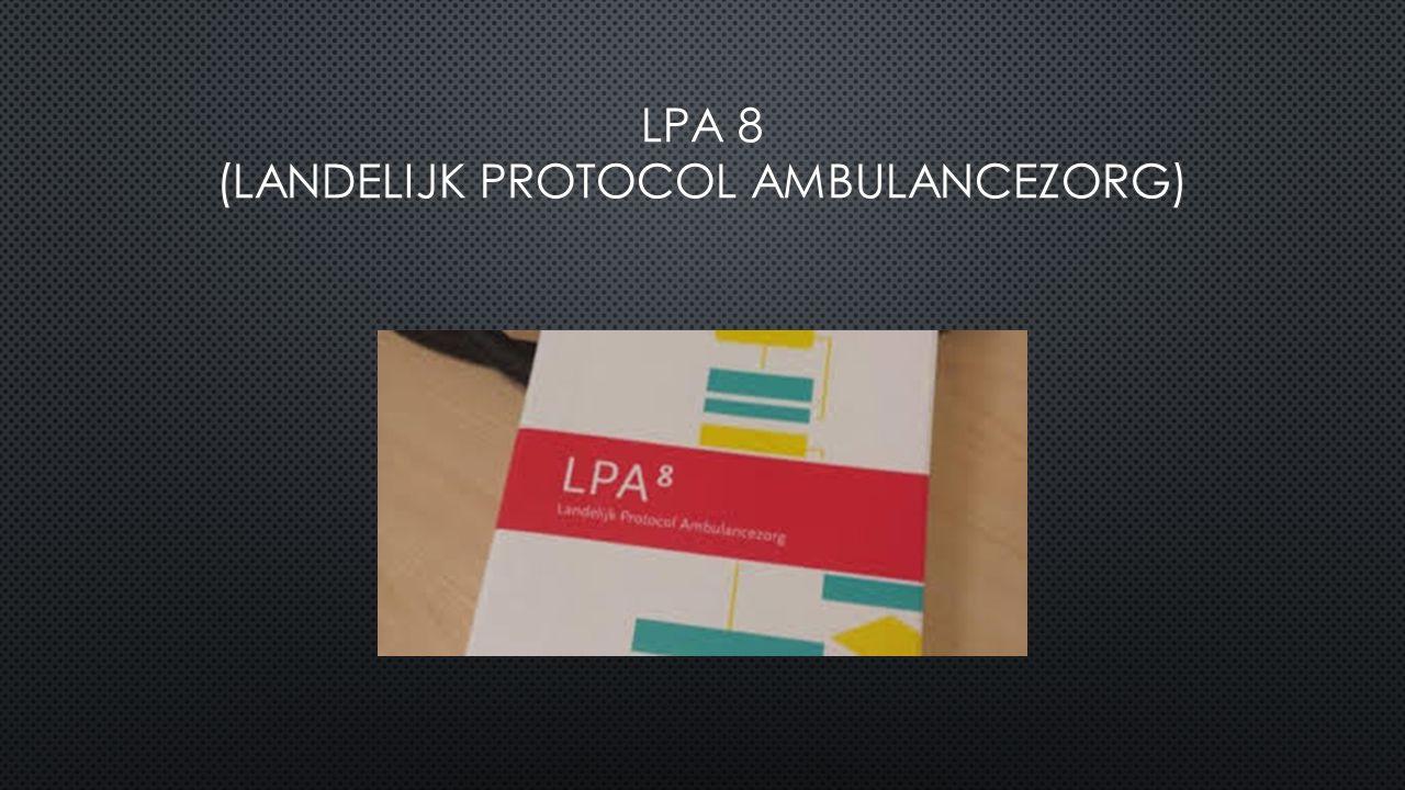 LPA 8 (Landelijk protocol ambulancezorg)