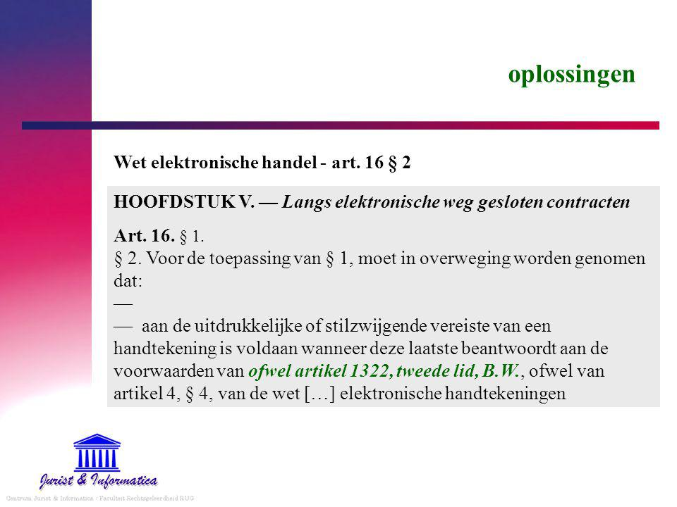 oplossingen Wet elektronische handel - art. 16 § 2