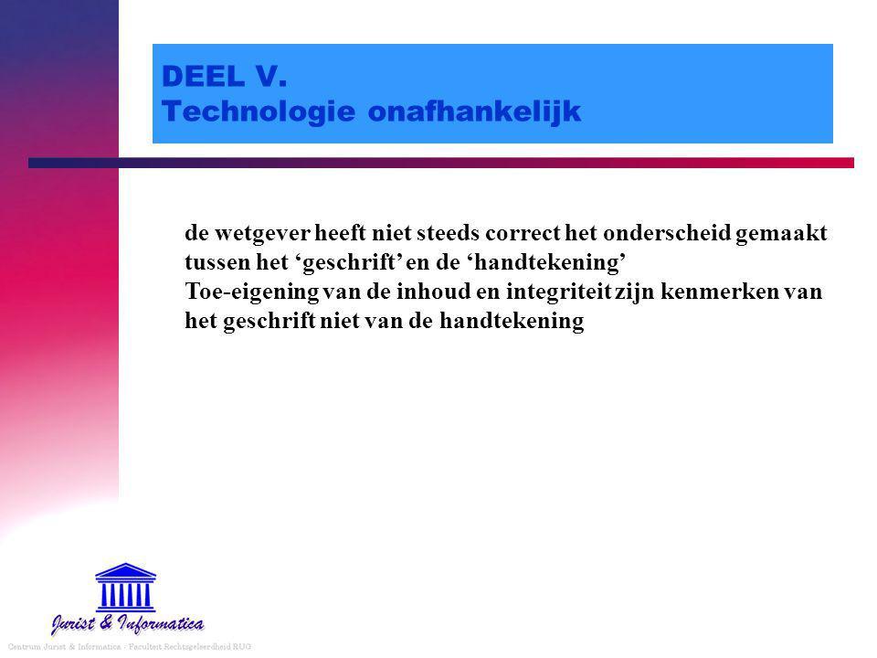 DEEL V. Technologie onafhankelijk