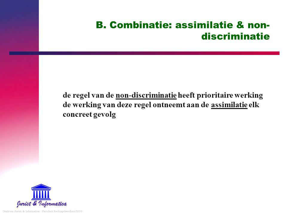 B. Combinatie: assimilatie & non-discriminatie
