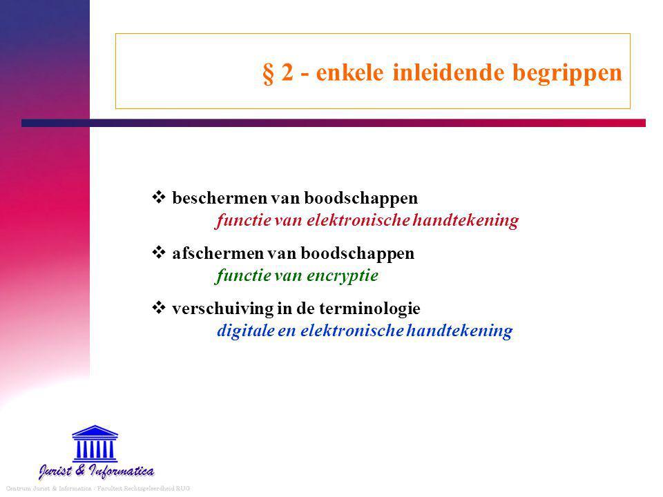 § 2 - enkele inleidende begrippen