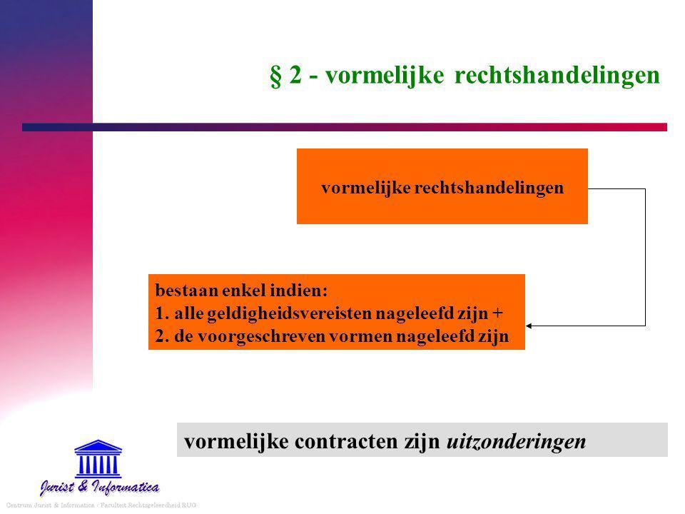 § 2 - vormelijke rechtshandelingen