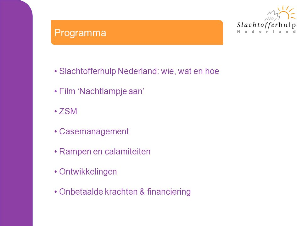 Programma Slachtofferhulp Nederland: wie, wat en hoe