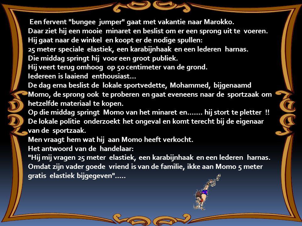 Een fervent bungee jumper gaat met vakantie naar Marokko