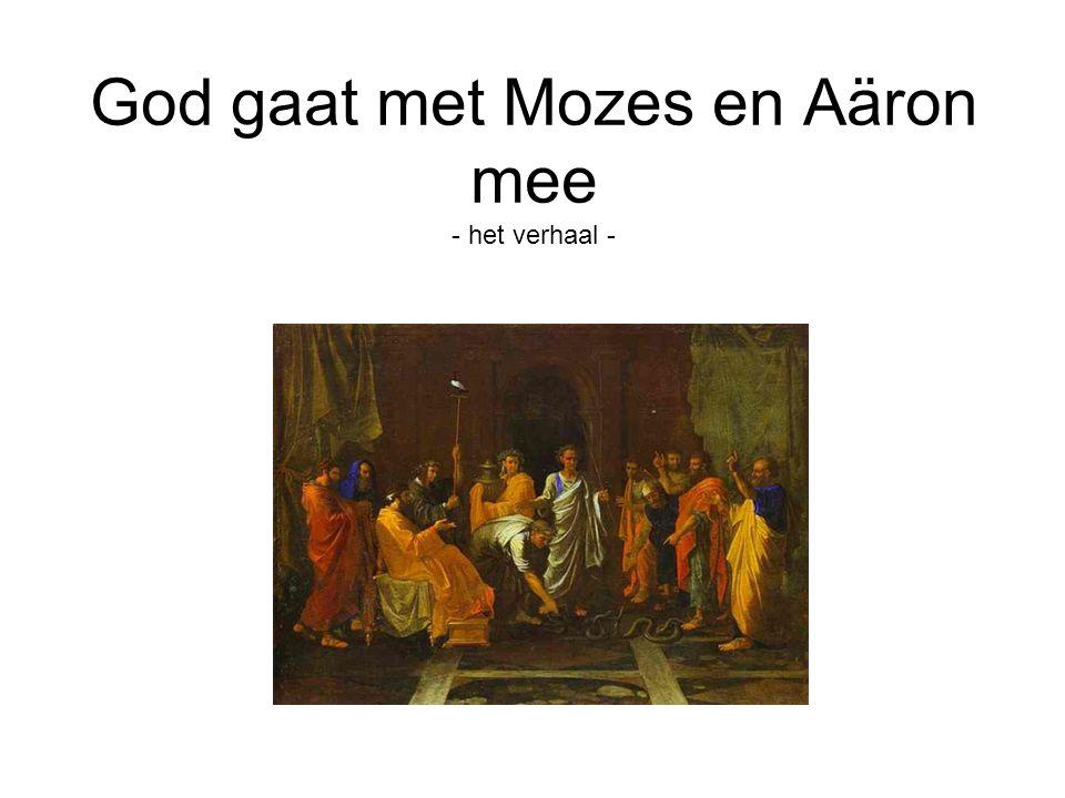 God gaat met Mozes en Aäron mee - het verhaal -