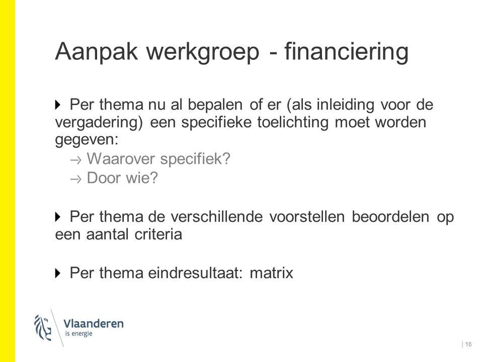 Aanpak werkgroep - financiering
