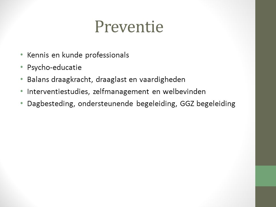 Preventie Kennis en kunde professionals Psycho-educatie