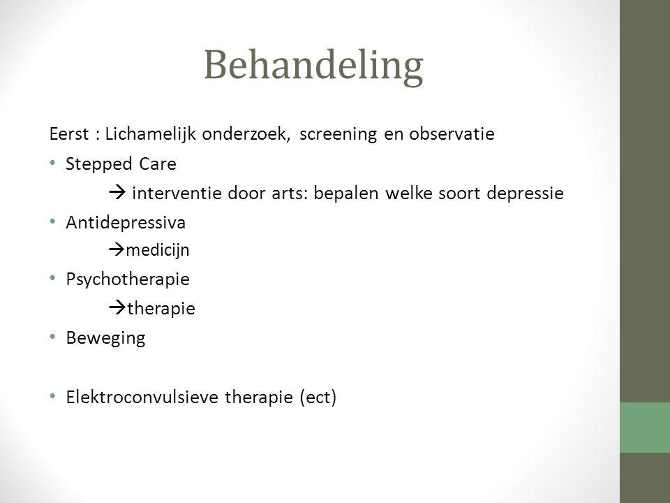 Behandeling Eerst : Lichamelijk onderzoek, screening en observatie