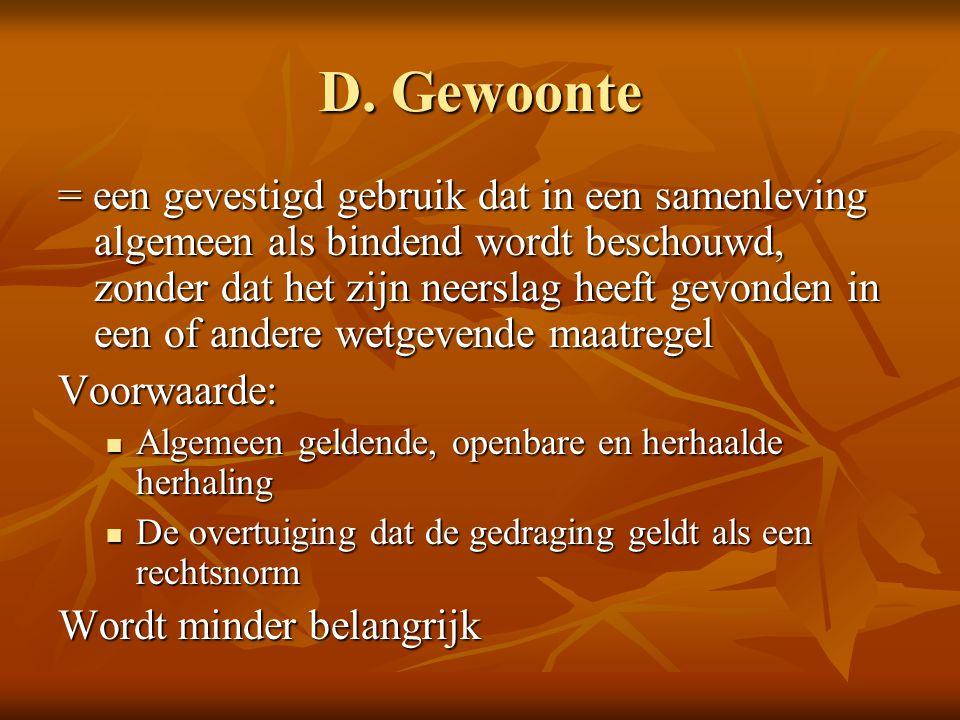 D. Gewoonte