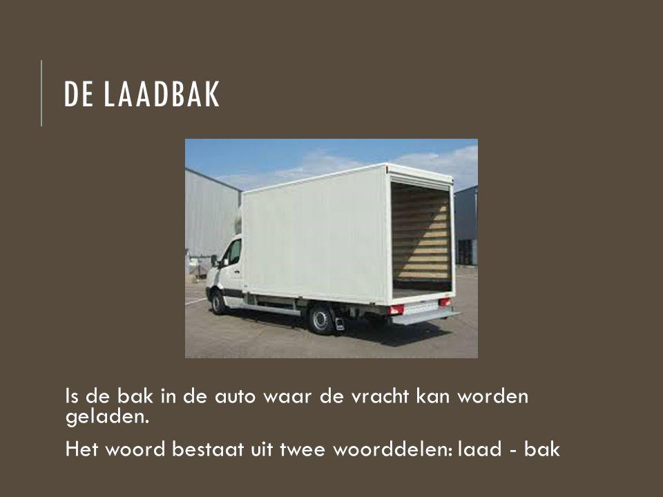 de laadbak Is de bak in de auto waar de vracht kan worden geladen.