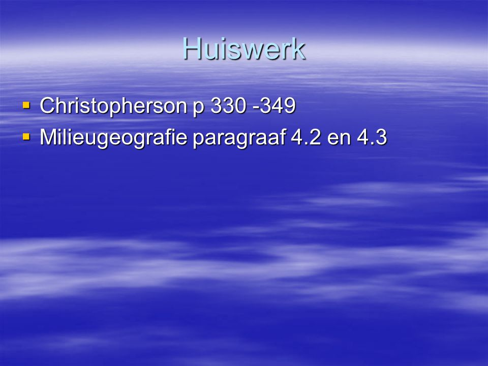 Huiswerk Christopherson p 330 -349