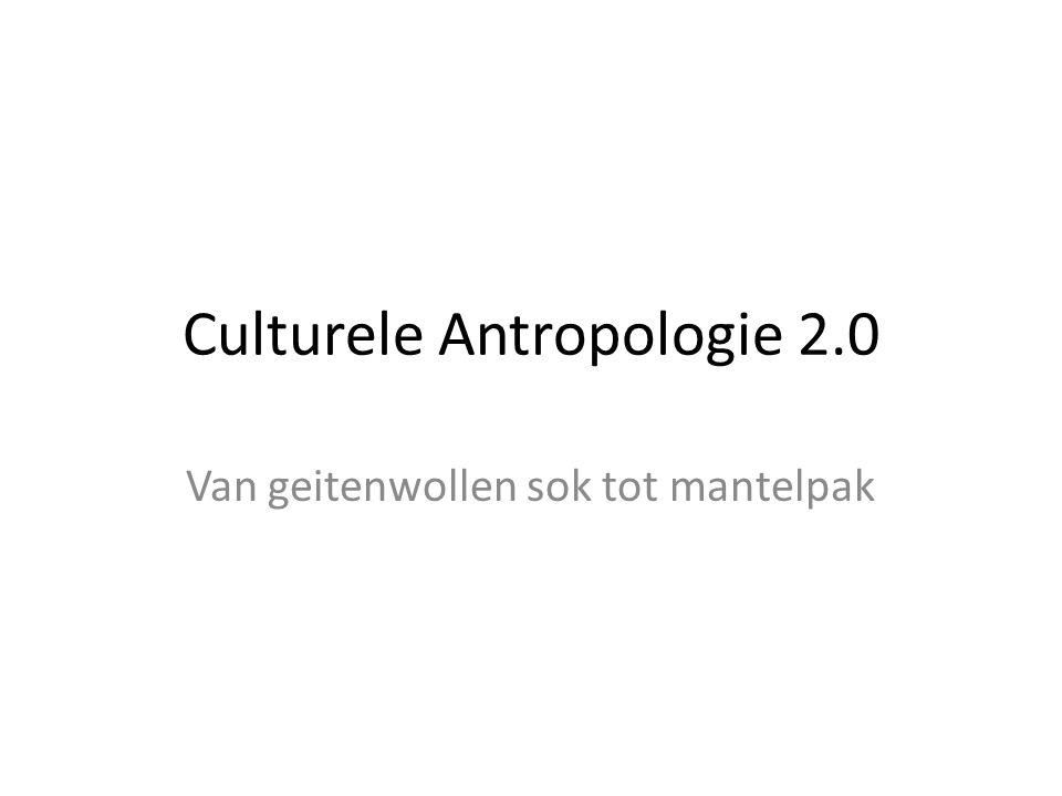 Culturele Antropologie 2.0