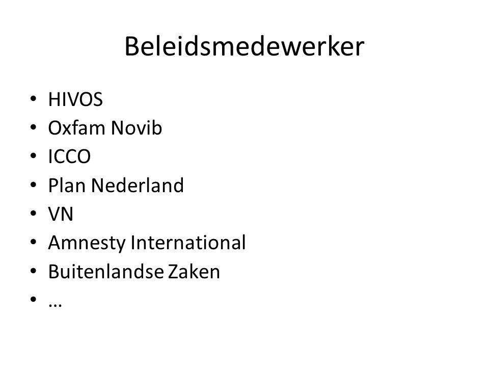Beleidsmedewerker HIVOS Oxfam Novib ICCO Plan Nederland VN