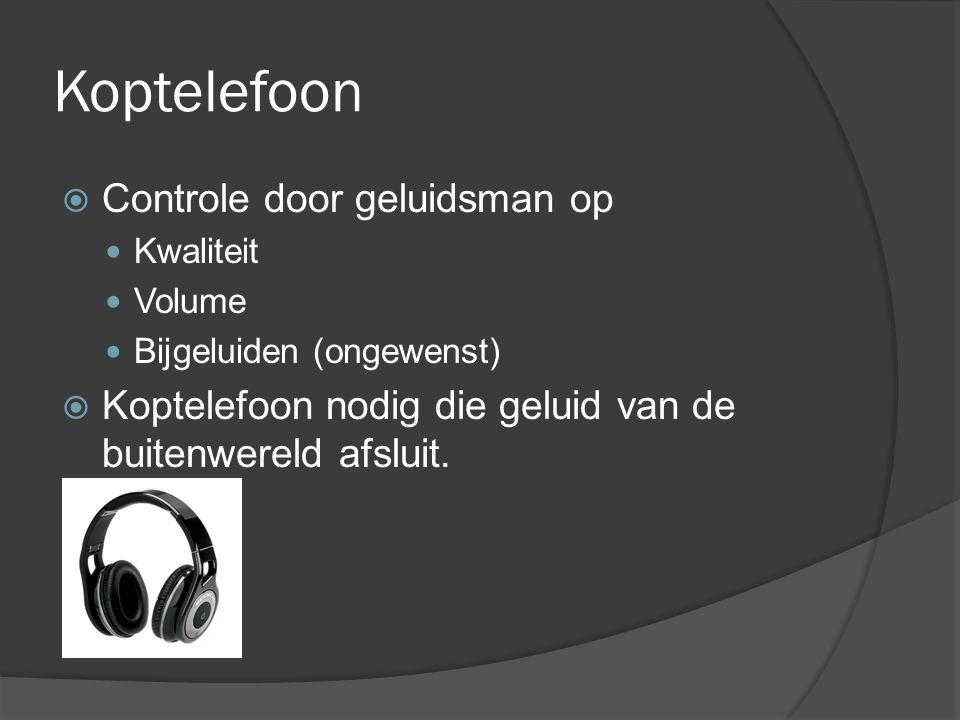 Koptelefoon Controle door geluidsman op