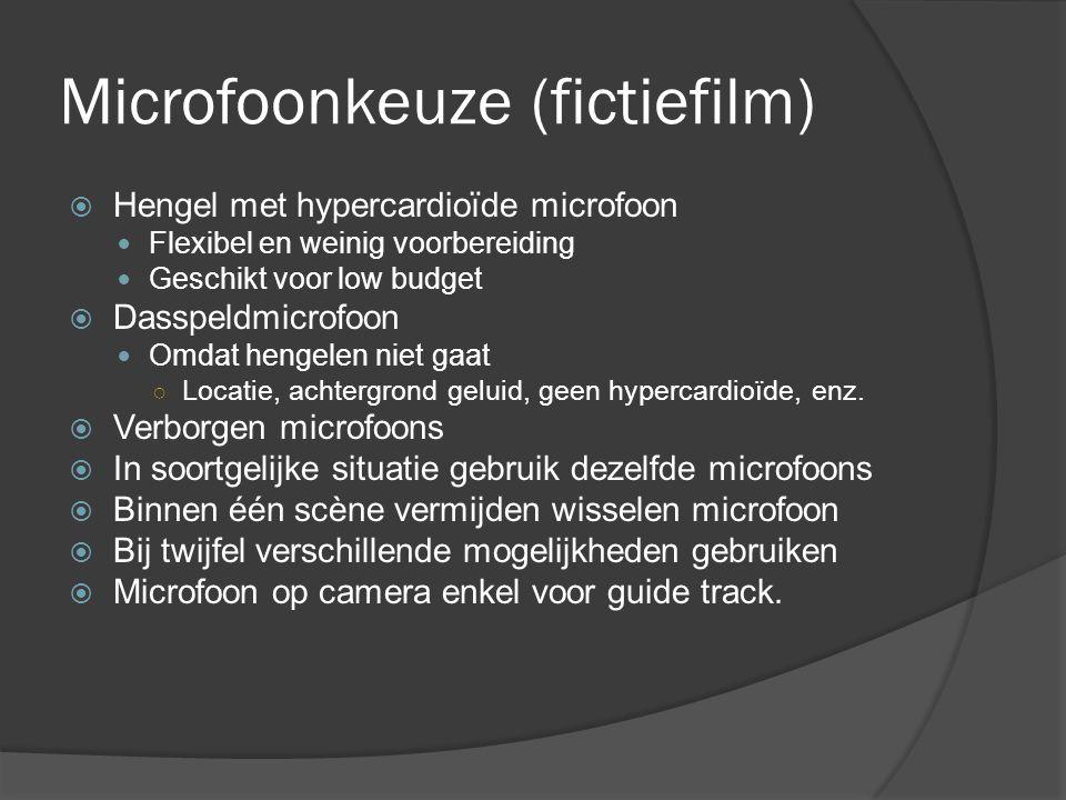Microfoonkeuze (fictiefilm)