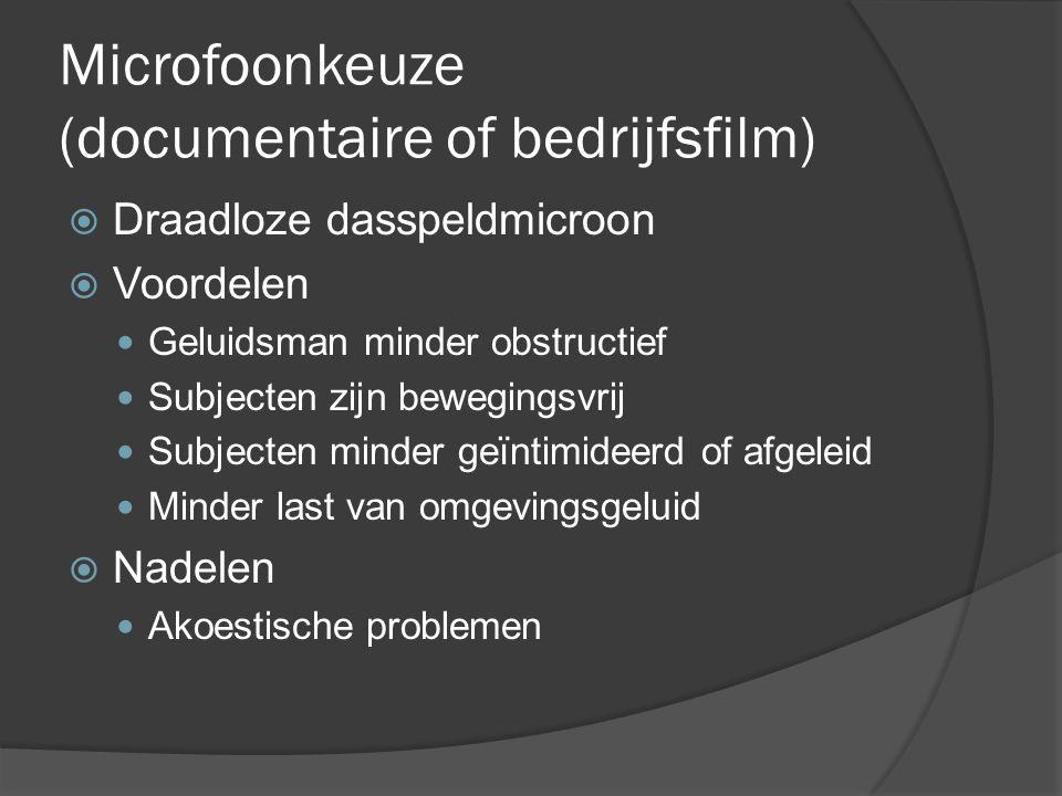Microfoonkeuze (documentaire of bedrijfsfilm)