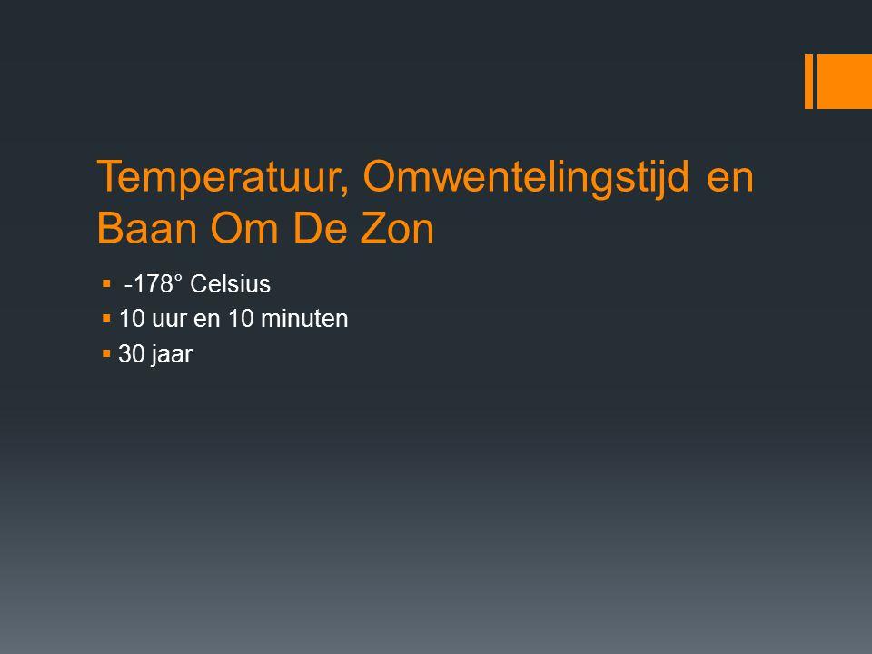 Temperatuur, Omwentelingstijd en Baan Om De Zon