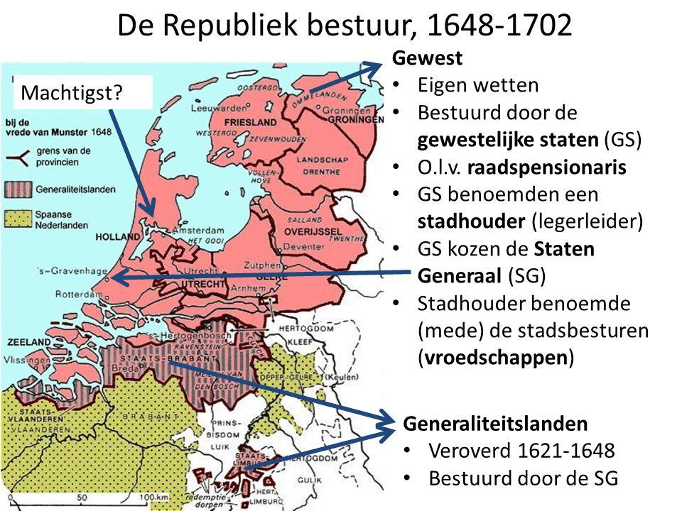 De Republiek bestuur, 1648-1702 Gewest Eigen wetten