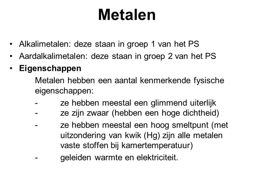 Metalen Alkalimetalen: deze staan in groep 1 van het PS
