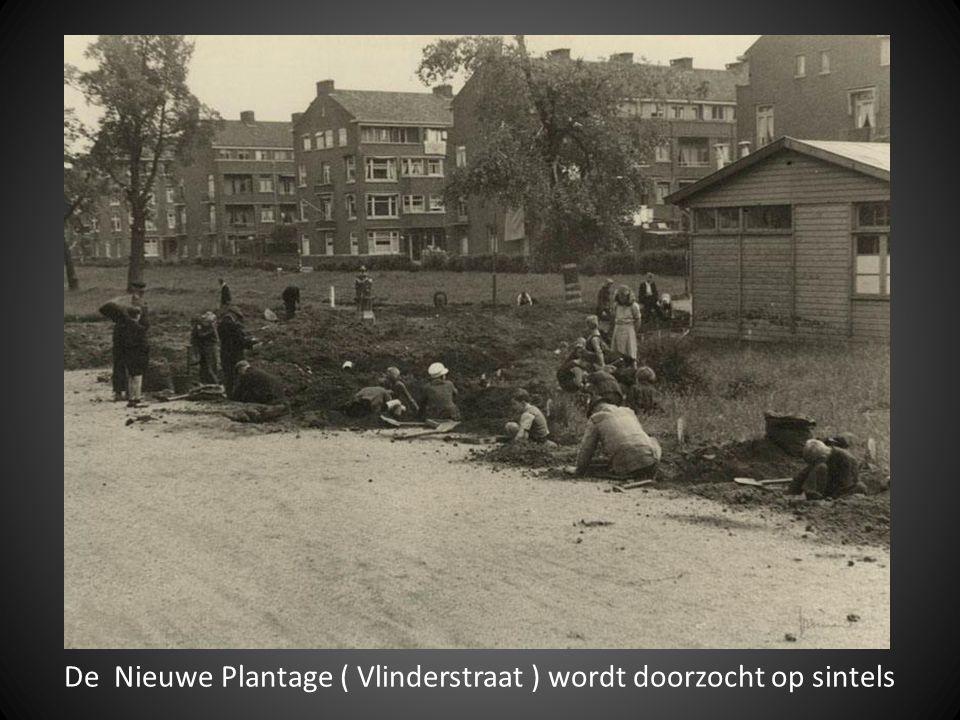 De Nieuwe Plantage ( Vlinderstraat ) wordt doorzocht op sintels