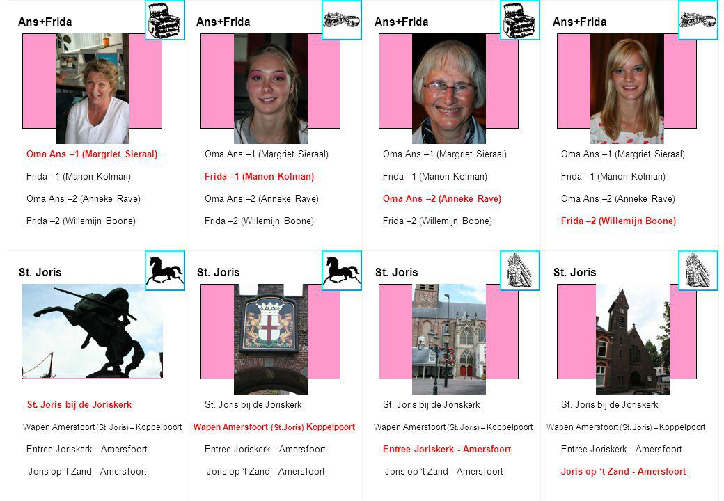 Ans+Frida Ans+Frida Ans+Frida Ans+Frida St. Joris St. Joris St. Joris