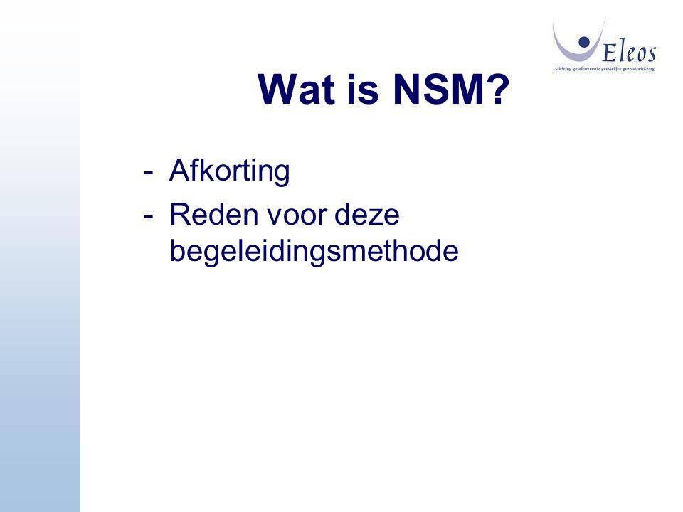 Wat is NSM Afkorting Reden voor deze begeleidingsmethode