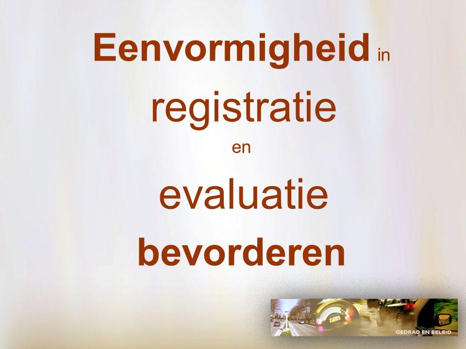 Eenvormigheid in registratie en evaluatie bevorderen