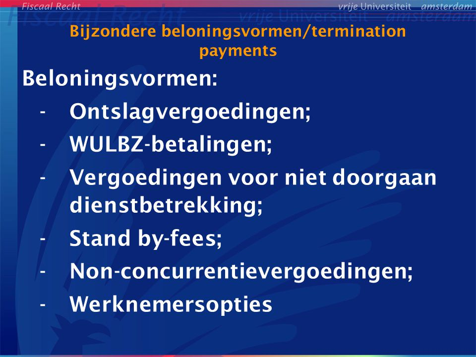 Bijzondere beloningsvormen/termination payments