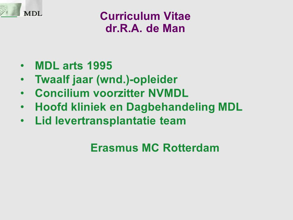 Curriculum Vitae dr.R.A. de Man