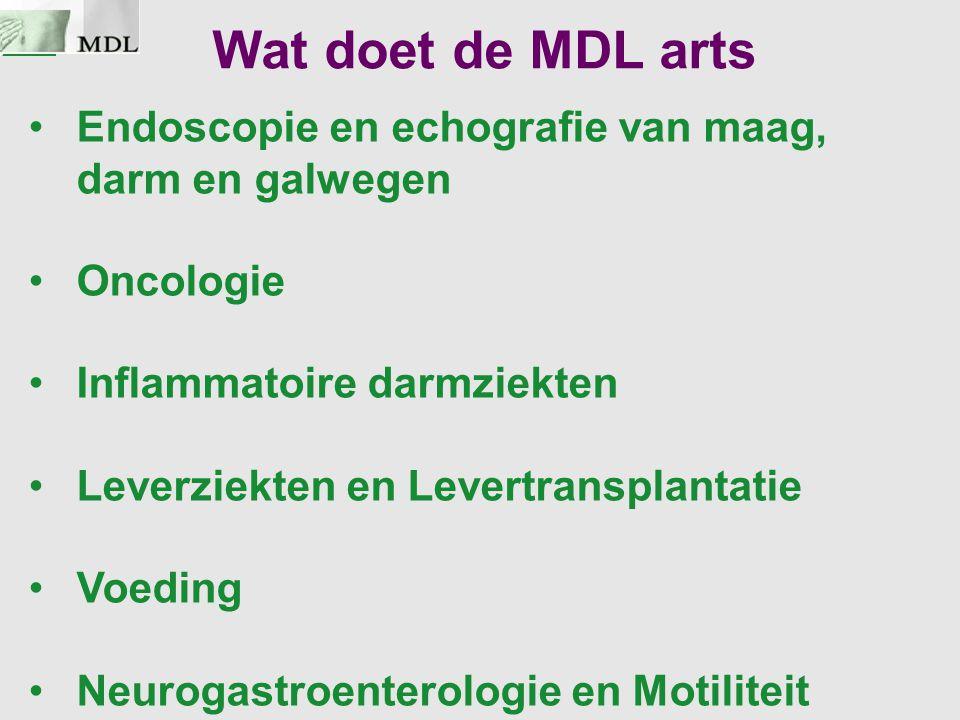 Wat doet de MDL arts Endoscopie en echografie van maag, darm en galwegen. Oncologie. Inflammatoire darmziekten.
