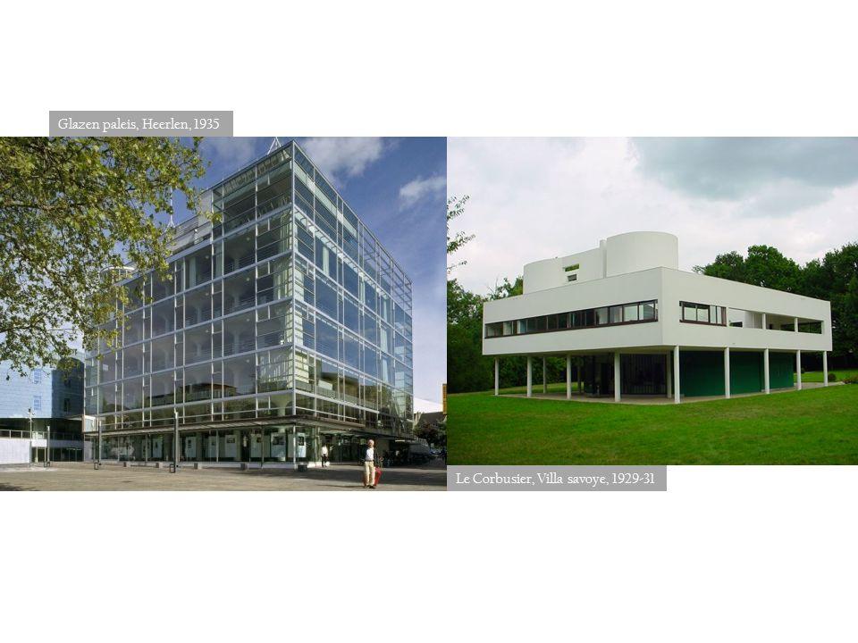 Glazen paleis, Heerlen, 1935 Le Corbusier, Villa savoye, 1929-31
