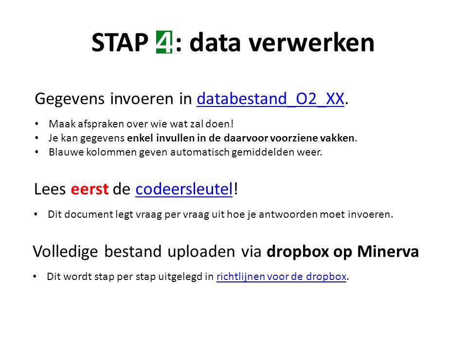 STAP : data verwerken Gegevens invoeren in databestand_O2_XX.