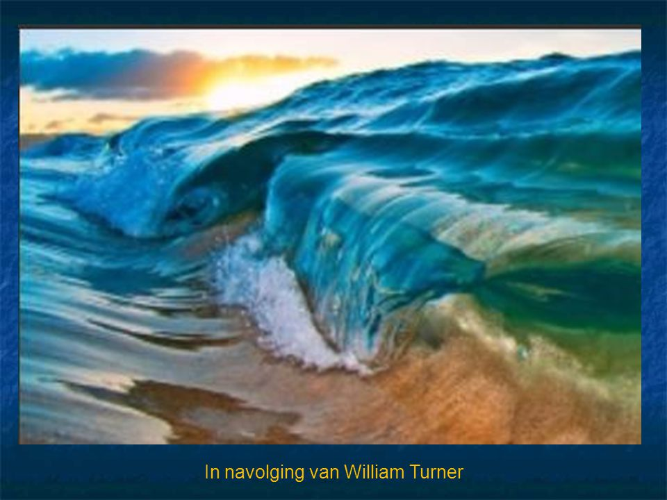 In navolging van William Turner