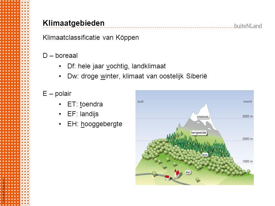 Klimaatgebieden Klimaatclassificatie van Köppen D – boreaal