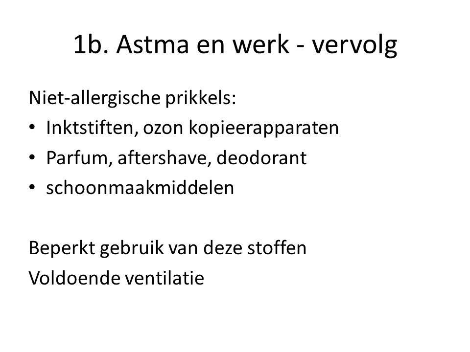 1b. Astma en werk - vervolg