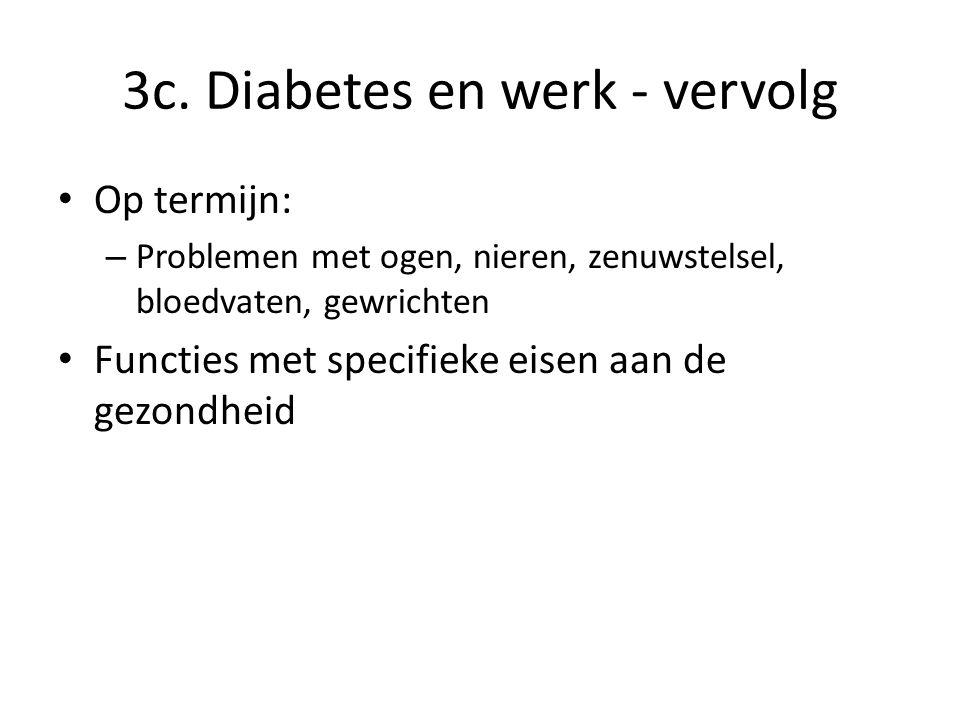 3c. Diabetes en werk - vervolg