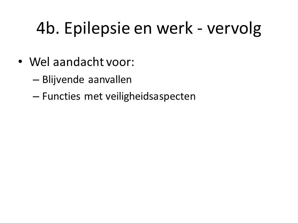 4b. Epilepsie en werk - vervolg