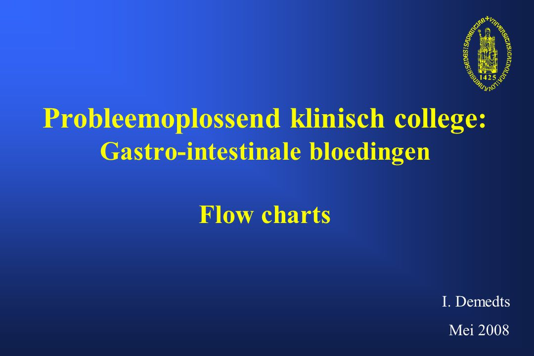 Probleemoplossend klinisch college: Gastro-intestinale bloedingen Flow charts