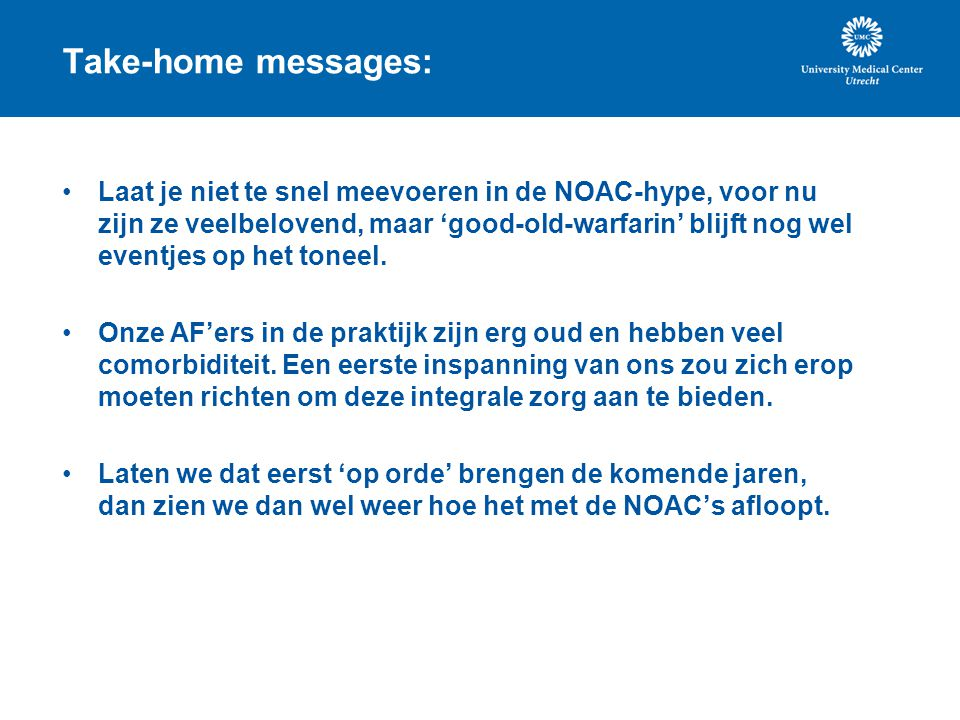 Take-home messages: