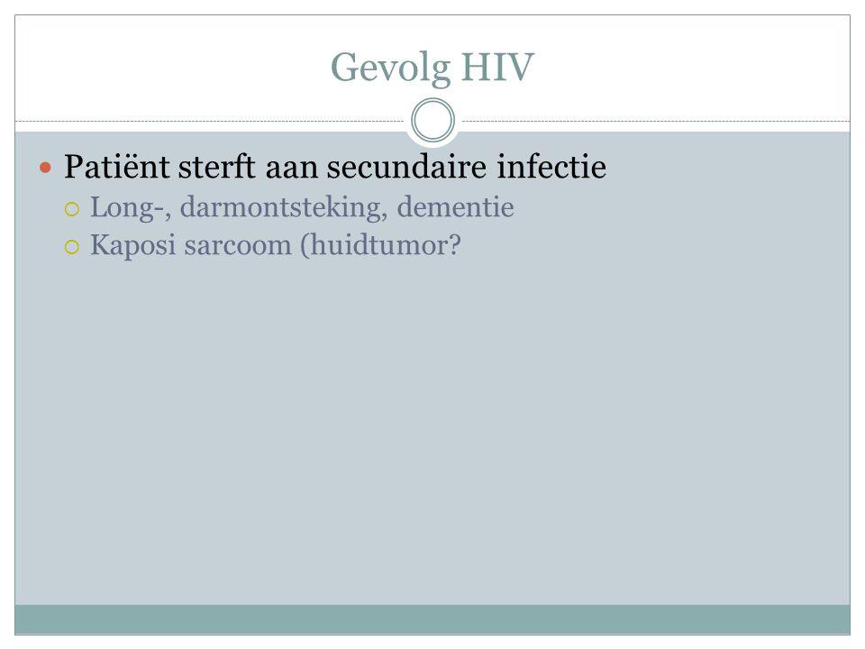 Gevolg HIV Patiënt sterft aan secundaire infectie