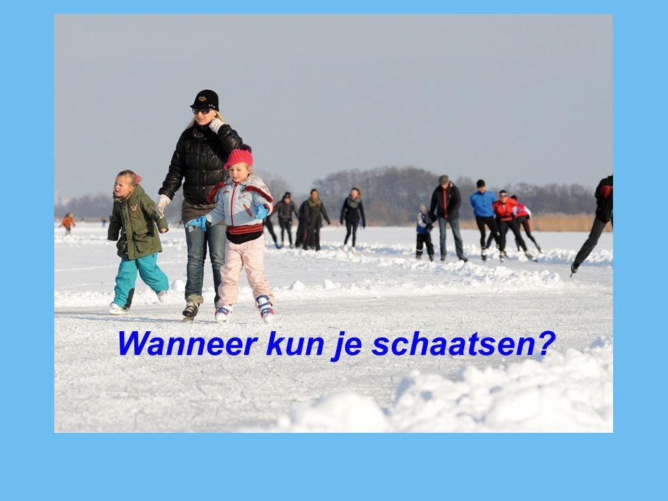 Wanneer kun je schaatsen