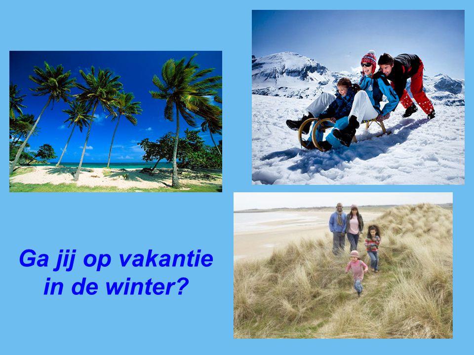 Ga jij op vakantie in de winter