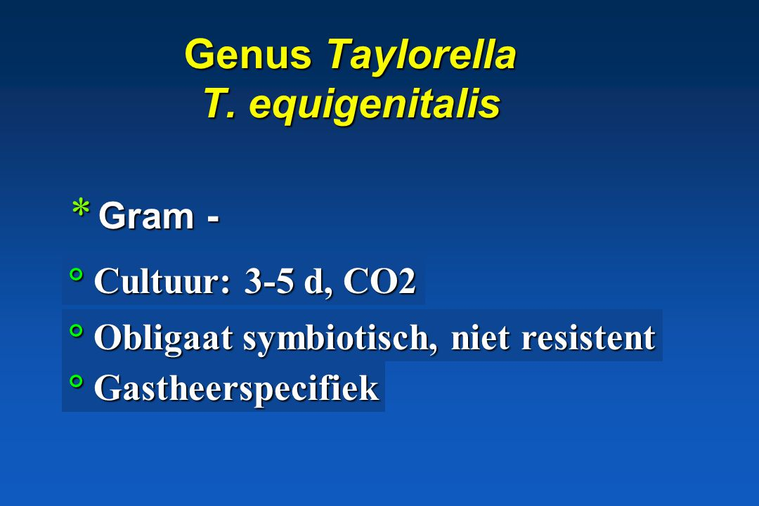 Genus Taylorella T. equigenitalis