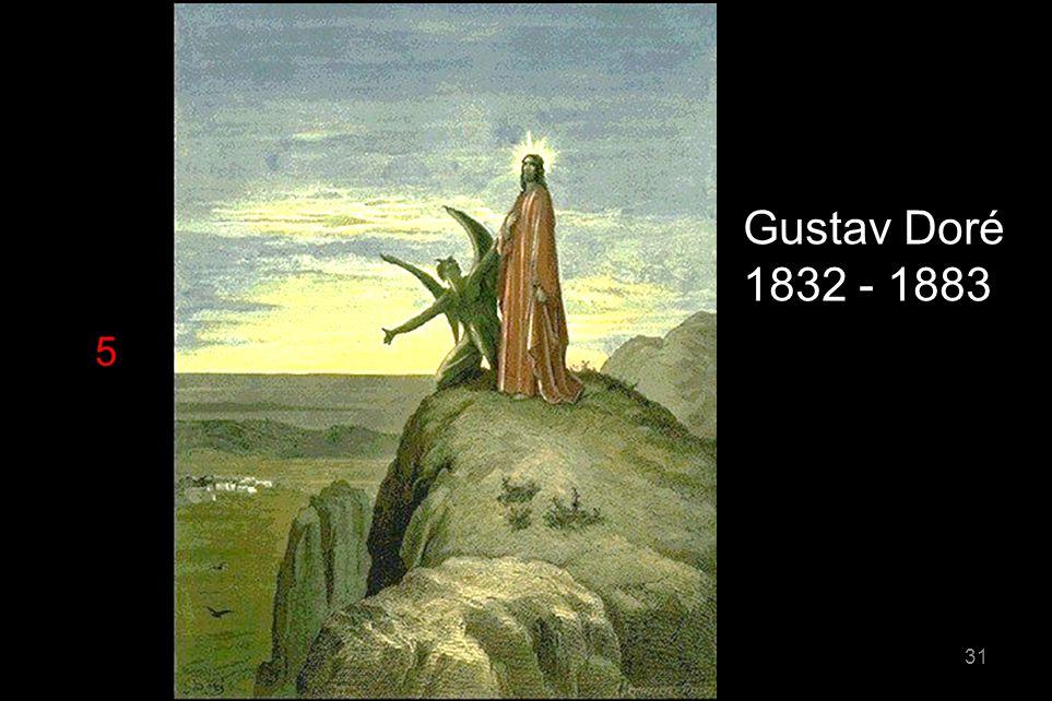 5 Gustav Doré 1832 - 1883